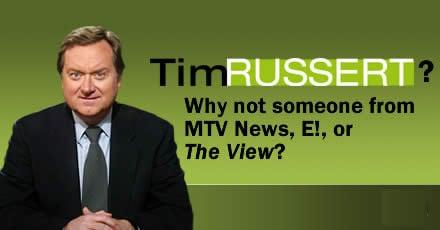 Why Tim Russert?